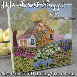 MM Florist Shoppe Painting Pattern PDF DOWNLOAD - Debby Forshey-Choma