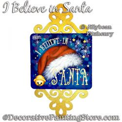I Believe in Santa Painting Pattern PDF Download - Jillybean Fitzhenry