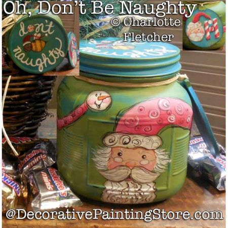 Oh Dont Be Naughty Santa Jar DOWNLOAD - Charlotte Fletcher