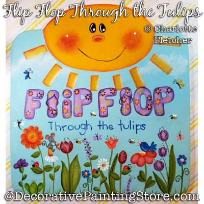 Flip Flop Through the Tulips Painting Pattern PDF DOWNLOAD - Charlotte Fletcher