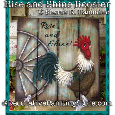 Rise and Shine Rooster ePattern - Sharon K Hammond - PDF DOWNLOAD