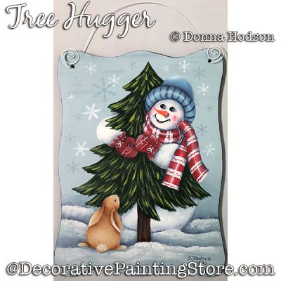 Tree Hugger (Snowman) Painting Pattern PDF DOWNLOAD - Donna Hodson