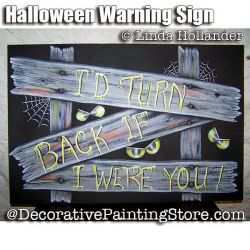 Halloween Warning Sign ePacket - Linda Hollander - PDF DOWNLOAD
