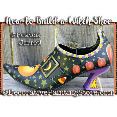 How to Build a Witch Shoe ePattern - Pat Jarrett - PDF Download