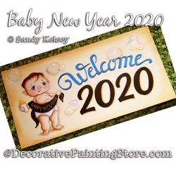 Baby New Year 2020 PDF DOWNLOAD Painting Pattern- Sandy Kelsey