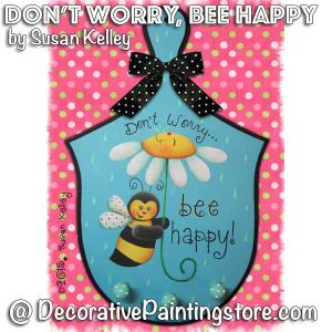 Dont Worry Bee Happy ePacket - Susan Kelley - PDF DOWNLOAD