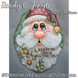 Ready to Jingle (Santa) Painting Pattern PDF DOWNLOAD - Sandy LeFlore