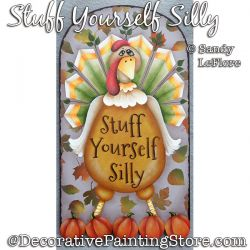 Stuff Yourself Silly (Thanksgiving Turkey) Painting Pattern PDF DOWNLOAD - Sandy LeFlore