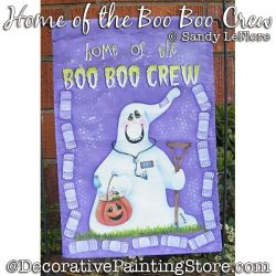 Home of the Boo Boo Crew Painting Pattern PDF DOWNLOAD - Sandy LeFlore