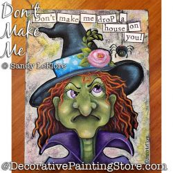 Dont Make Me (Witch) Painting Pattern PDF DOWNLOAD - Sandy LeFlore