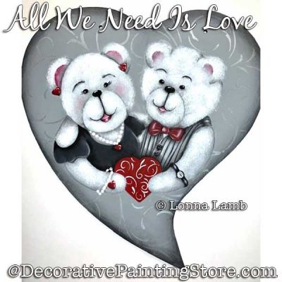 All We Need Is Love (Teddy Bears) DOWNLOAD Painting Pattern - Lonna Lamb