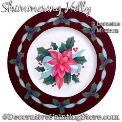 Shimmering Holly Painting Pattern PDF DOWNLOAD - Lorraine Morison