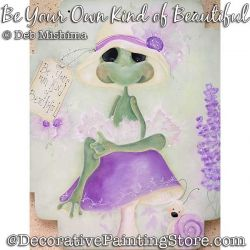 Be Your Own Kind of Beautiful (Frog) Painting Pattern PDF DOWNLOAD - Deb Mishima