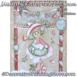 Mistletoe Kisses and Hot Cocoa Painting Pattern PDF DOWNLOAD - Deb Mishima
