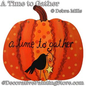 A Time to Gather (Pumpkin) DOWNLOAD - Debra Mills