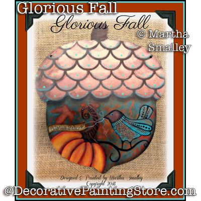Glorious Fall Acorn PDF DOWNLOAD - Martha Smalley