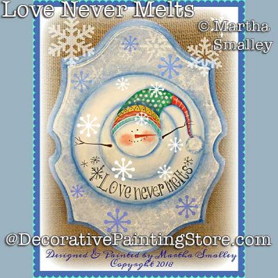 Love Never Melts DOWNLOAD Painting Pattern - Martha Smalley