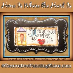 Home Is Where the Heart Is DOWNLOAD Painting Pattern - Martha Smalley