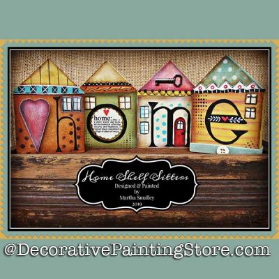 Home Shelf Sitters DOWNLOAD Painting Pattern - Martha Smalley