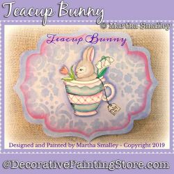 Teacup Bunny DOWNLOAD Painting Pattern - Martha Smalley