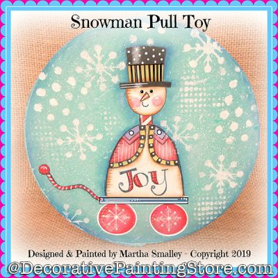 Snowman Pull Toy DOWNLOAD Painting Pattern - Martha Smalley