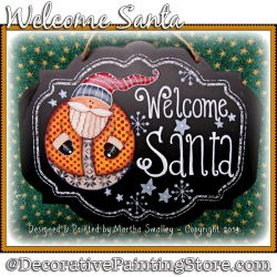 Welcome Santa DOWNLOAD Painting Pattern - Martha Smalley