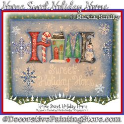 Home Sweet Holiday Home Plaque DOWNLOAD Painting Pattern - Martha Smalley