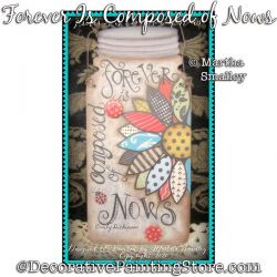 Forever is Composed of Nows (Mason Jar Cutout) DOWNLOAD Painting Pattern - Martha Smalley