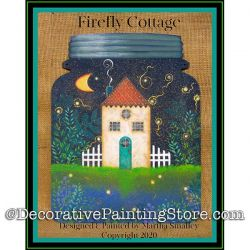 Firefly Cottage Painting Pattern DOWNLOAD - Martha Smalley