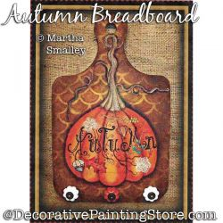 Autumn Breadboard (Pumpkin) Painting Pattern DOWNLOAD - Martha Smalley