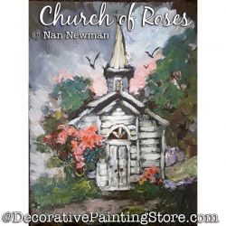 Church of Roses Painting Pattern PDF DOWNLOAD - Nan Newman