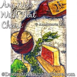 Any Wine With That Cheese Pattern PDF DOWNLOAD - Annamarie Oke