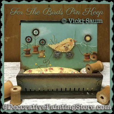 For the Birds Pin Keep e-Pattern - Vicki Saum - PDF DOWNLOAD