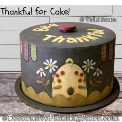 Thankful for Cake Painting Pattern PDF DOWNLOAD - Vicki Saum