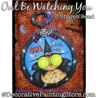 Owl Be Watching You DOWNLOAD  - Sharon Bond