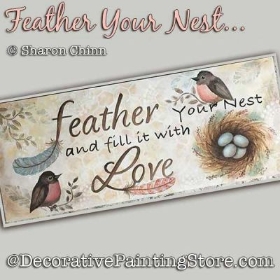 Feather Your Nest Sign DOWNLOAD - Sharon Chinn