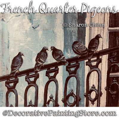 French Quarter Pigeons DOWNLOAD Painting Pattern - Sharon Chinn