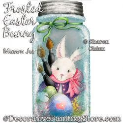 Frosted Easter Bunny Mason Jar  Painting Pattern BY MAIL - Sharon Chinn
