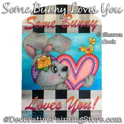 Some Bunny Loves You Painting Pattern PDF DOWNLOAD - Sharon Cook