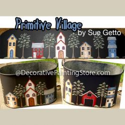 Primitive Village DOWNLOAD Painting Pattern - Sue Getto