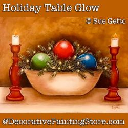 Holiday Table Glow DOWNLOAD Painting Pattern - Sue Getto