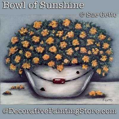 Bowl of Sunshine DOWNLOAD Painting Pattern - Sue Getto