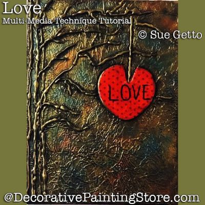 Love-a Mixed-Media Technique Tutorial DOWNLOAD Painting Pattern - Sue Getto