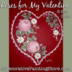 Roses for My Valentine DOWNLOAD Painting Pattern - Sue Getto