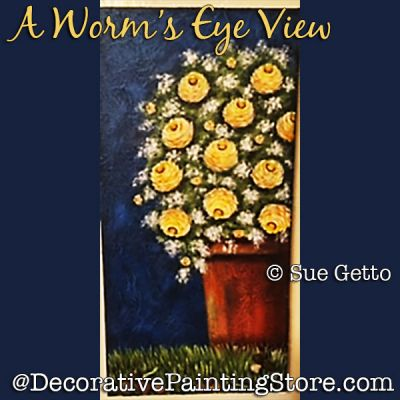 A Worms Eye View DOWNLOAD Painting Pattern - Sue Getto