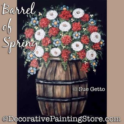 Barrel of Spring DOWNLOAD Painting Pattern - Sue Getto