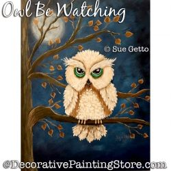 Owl Be Watching DOWNLOAD Painting Pattern - Sue Getto