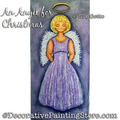 An Angel for Christmas PDF DOWNLOAD Painting Pattern - Sue Getto