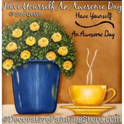 Have Yourself An Awesome Day PDF DOWNLOAD Painting Pattern - Sue Getto