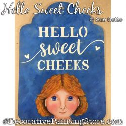 Hello Sweet Cheeks PDF DOWNLOAD Painting Pattern - Sue Getto